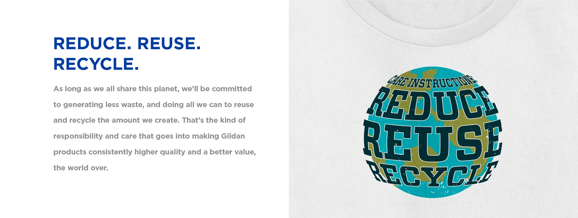 Reduce, Reuse, Recycle | Making Apparel Better™ by Reducing Our Energy Intensity |                 Gildan® USA