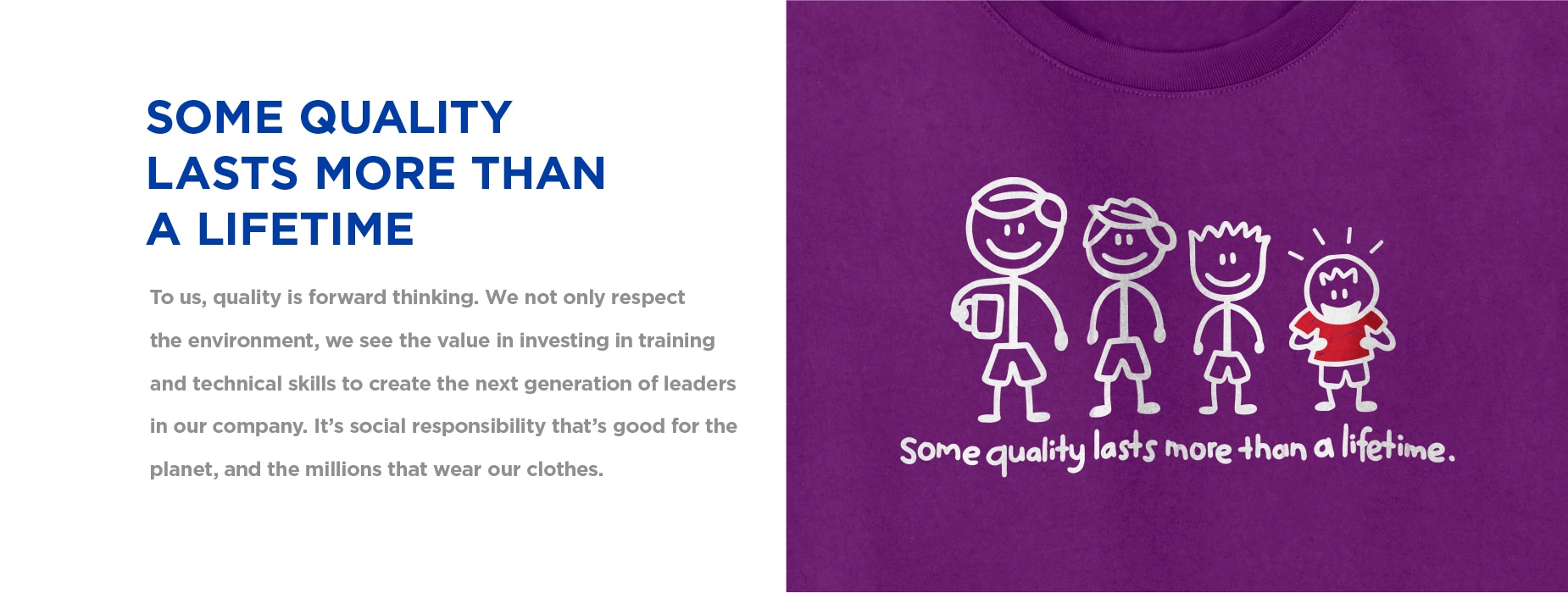 Some Quality Last More Than A Lifetime - To us, quality is forward thinking.| Gildan® USA