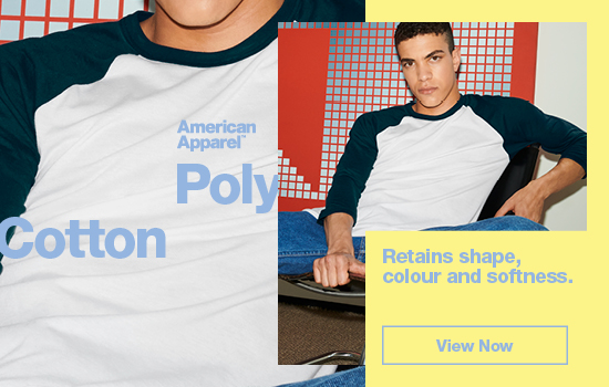 View Now our Poly Cotton Collection. Retains shape, colour and softness | American Apparel Europe