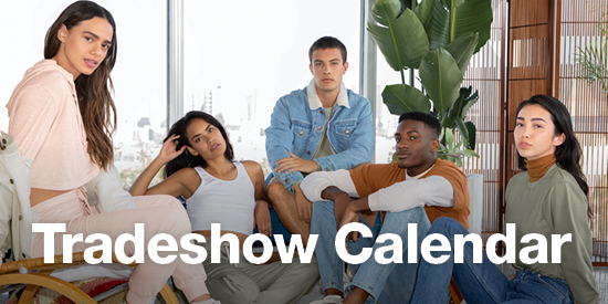 Stay up-to-date American Apparel Event Calendar for Apparel trade shows dates