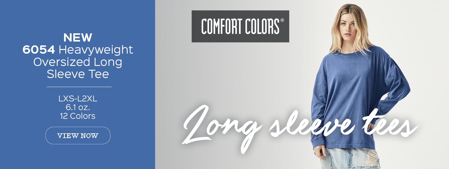 New Style 6054, Heavyweight Oversized Comfort Colors Long Sleeve Tee View Now